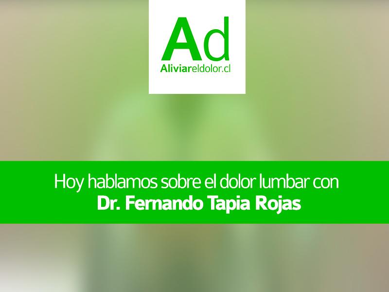 «¿Qué es el dolor lumbar? ¿Cuál es su causa y tratamiento?»: Entrevista con el Dr. Fernando Tapia
